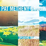 Speaking Of Nowby Pat Metheny
