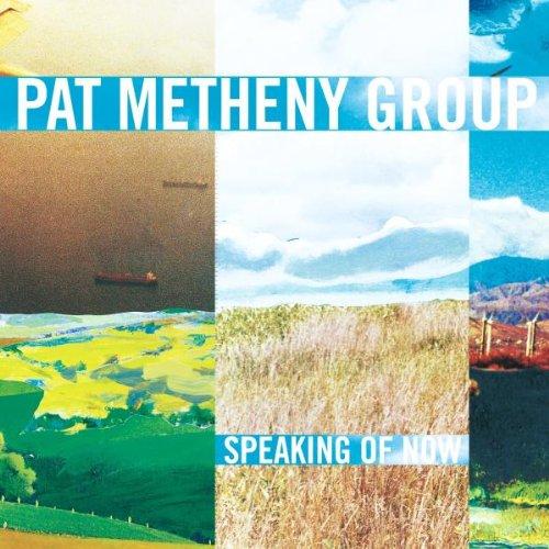 CD : Pat Metheny - Speaking Of Now (CD)