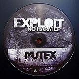 Exploit - No Harm EP - Mutex Recordings - MUX002