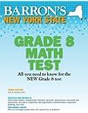 Barron's New York State Grade 8 Math Test, 3rd Edition