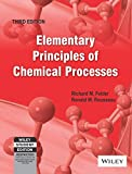 Elementary Principles of Chemical Processes (India Edition)