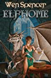 Elfhome (1451637837) by Spencer, Wen