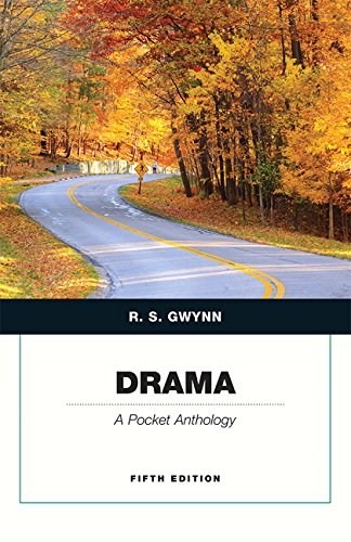 Drama: A Pocket Anthology (Penguin Academics Series) (5th Edition), by R. S. Gwynn
