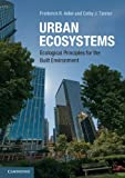 img - for Urban Ecosystems: Ecological Principles for the Built Environment by Adler, Frederick R., Tanner, Colby J. (2013) Paperback book / textbook / text book