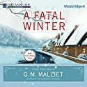 A Fatal Winter: Max Tudor, Book 2 Audiobook by G. M. Malliet Narrated by Michael Page