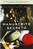 img - for El manuscrito secreto book / textbook / text book