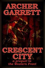 Crescent City (Western Front Series)