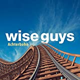 Wise Guys - Ein Dickes Ding