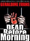 Dead Before Morning (#1 in the Raffer…