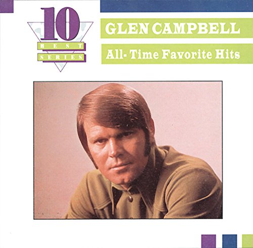 Glen Campbell - All-time Favorite Hits (Ten Best Series) - Zortam Music