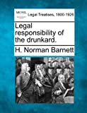ISBN 9781240115778 product image for Legal Responsibility Of The Drunkard. | upcitemdb.com