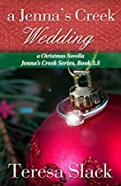A Jenna's Creek Wedding: A Christmas Novella-a Small Town Inspirational Romance (jenna's Creek Series Book 4)