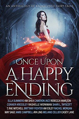 once-upon-a-happy-ending-an-anthology-of-reimagined-fairy-tales