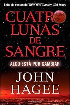 Amazon.com: Cuatro Lunas de Sangre: Algo Está Por Cambiar (Spanish