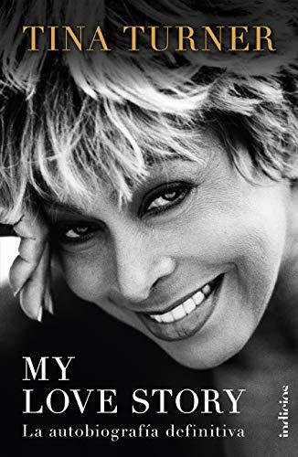 My love story / My Love Story  [Turner, Tina] (Tapa Blanda)