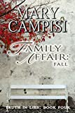 A Family Affair: Fall (Truth in Lies, Book 4)