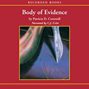 Body of Evidence: A Scarpetta Novel | [Patricia Cornwell]