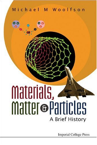 Materials, Matter and Particles: A Brief History