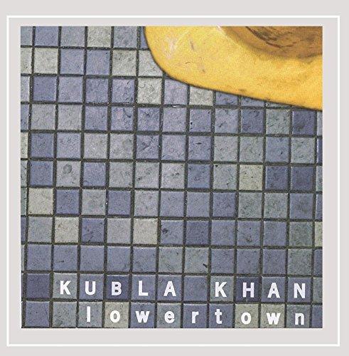 Kubla Khan - Lowertown