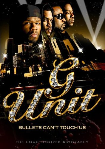 G-Unit - Bullets Can't Touch Us - The Unauthorized Biography [2008] [DVD]