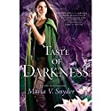 Taste of Darkness: Healer, Book 3 Audiobook by Maria V. Snyder Narrated by Gabra Zackman