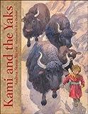 Kami and the Yaks�� [KAMI & THE YAKS] [Hardcover]