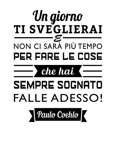 Ambiance Live Wall Decal Paulo Coelho Quote Un Giorno ...