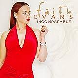Incomparable Faith Evans