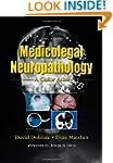 Medicolegal Neuropathology: A Color A...