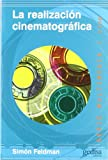 img - for La realizacion cinematografica/ The filmmaking (Multimedia) (Spanish Edition) book / textbook / text book