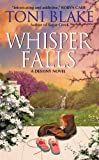 Whisper Falls: A Destiny Novel