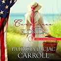 Constance: Bride of Florida: American Mail-Order Brides Series, Book 27 Audiobook by Patricia PacJac Carroll Narrated by Jennifer Cadena