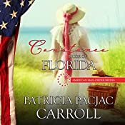 Constance: Bride of Florida: American Mail-Order Brides Series, Book 27 | Patricia PacJac Carroll