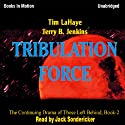 Tribulation Force: Left Behind Series, Book 2 (       UNABRIDGED) by Tim LaHaye, Jerry Jenkins Narrated by Jack Sondericker