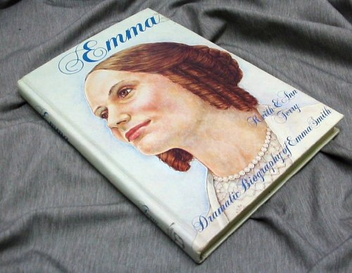 EMMA - The Dramatic Biography of Emma Smith, Keith and Terry, Ann Terry