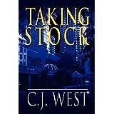 Taking Stock ~ C. J. West