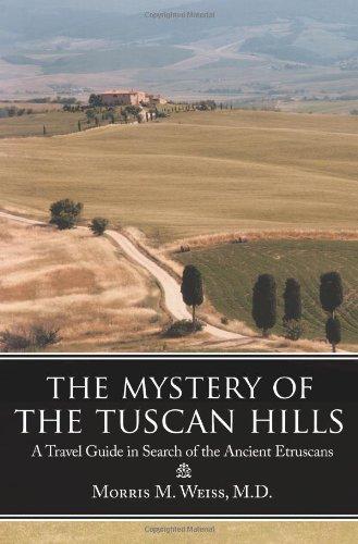 托斯卡纳丘陵之谜: 古伊特鲁利亚人寻找一本旅游指南