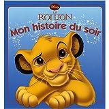 Le Roi Lion - Mon histoire du soir