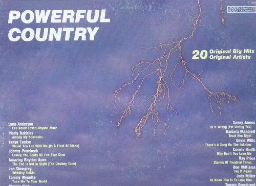 Powerful Country - 20 Original Big Hits, 20 Original Artists by Marty Robbins, Tanya Tucker, Johnny Paycheck, Amazing Rhythm Aces, Lynn Anderson, Tammy Wynette, Charlie Rich, Barbara Fairchild, Billy