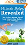 Minimalist Budget: Tips To Save Money...
