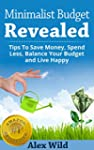 Minimalist Budget: Tips To Save Money...