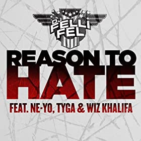 Reason To Hate (feat. Ne-Yo, Tyga &amp; Wiz Khalifa)