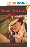Cinema Unchained: The Films of Quentin Tarantino