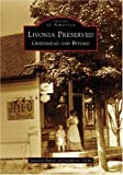 Livonia  Preserved:  Greenmead  and  Beyond   (MI)  (Images  of  America) (0738541133) by Daniel, Suzanne
