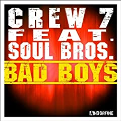 Bad Boys (Crew 7 Mix)