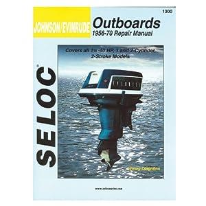 Seloc Engine Manual for 1956 - 1970 Johnson / Evinrude Outboards 1 - 2 Cylinder