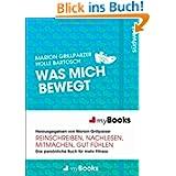 myBook - Was mich bewegt: Das persönliche Buch für mehr Fitness: reinschreiben, nachlesen, mitmachen, gut fühlen...