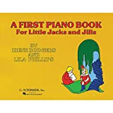 img - for G. Schirmer First Piano Book for Little Jacks And Jills By Rodgers book / textbook / text book