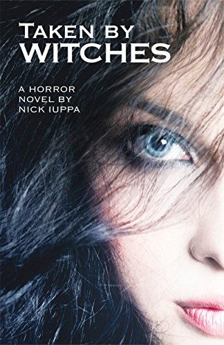 Book: Taken by Witches by Nick Iuppa