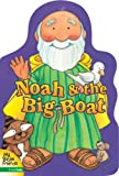 Noah and the Big Boat (My Bible Friends) (0310708532) by Davidson, Alice Joyce